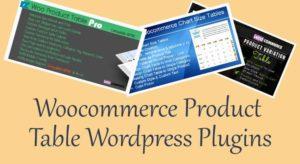Woocommerce Product Table Best 5 Great WordPress Plugins